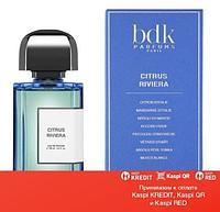 Parfums BDK Paris Citrus Riviera парфюмированная вода объем 100 мл(ОРИГИНАЛ)