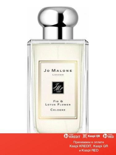 Jo Malone Fig & Lotus Flower одеколон объем 30 мл (ОРИГИНАЛ)