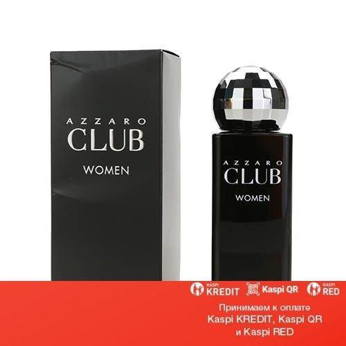 Azzaro Club Woman туалетная вода объем 75 мл тестер(ОРИГИНАЛ)