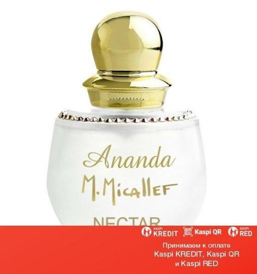 M. Micallef Ananda Nectar парфюмированная вода объем 30 мл тестер (ОРИГИНАЛ)