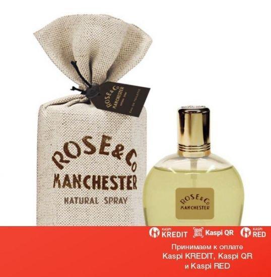 Rose & Co Manchester парфюмированная вода объем 100 мл(ОРИГИНАЛ)