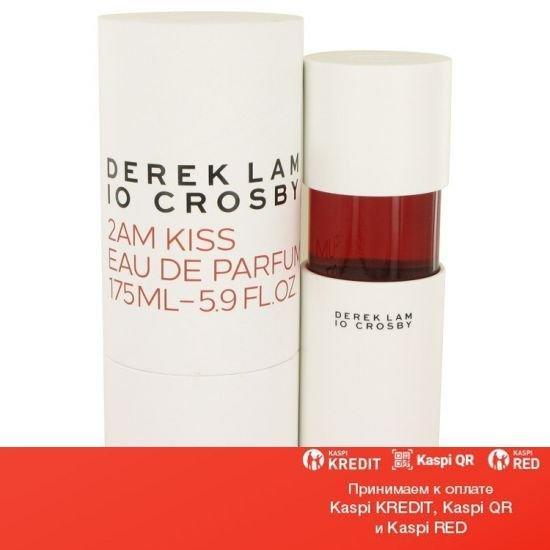 Derek Lam 10 Crosby 2am Kiss парфюмированная вода объем 175 мл(ОРИГИНАЛ)