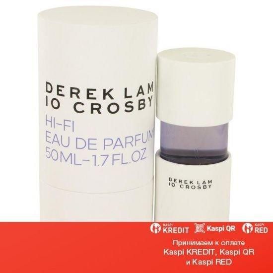 Derek Lam 10 Crosby Hi-Fi парфюмированная вода объем 50 мл(ОРИГИНАЛ)