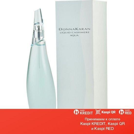 Donna Karan Liquid Cashmere Aqua парфюмированная вода объем 100 мл(ОРИГИНАЛ)