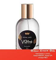 Votre Royal Lace парфюмированная вода объем 50 мл(ОРИГИНАЛ)