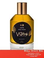 Votre Here And Now парфюмированная вода объем 12 мл(ОРИГИНАЛ)
