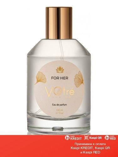 Votre For Her парфюмированная вода объем 50 мл(ОРИГИНАЛ)