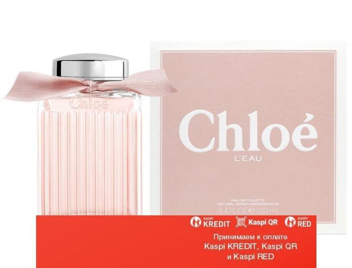 Chloe L`eau Eau de Toilette туалетная вода объем 100 мл(ОРИГИНАЛ)