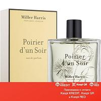 Miller Harris Poirier d'un Soir парфюмированная вода объем 100 мл(ОРИГИНАЛ)