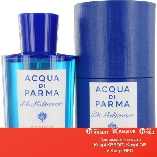 Acqua Di Parma Blu Mediterraneo Arancia Di Capri туалетная вода объем 75 мл (ОРИГИНАЛ)