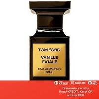 Tom Ford Vanille Fatale парфюмированная вода объем 50 мл (ОРИГИНАЛ)
