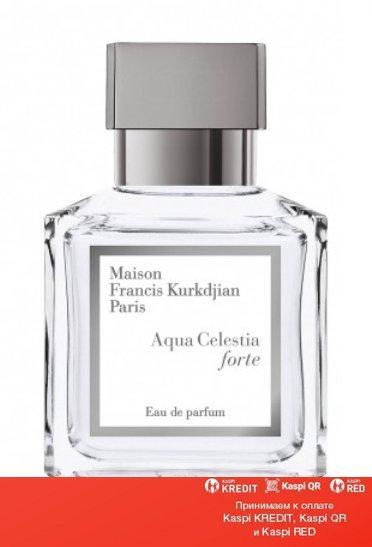 Maison Francis Kurkdjian Aqua Celestia Forte парфюмированная вода объем 70 мл (ОРИГИНАЛ)