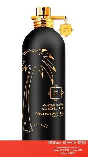Montale Aqua Gold парфюмированная вода объем 100 мл (ОРИГИНАЛ)