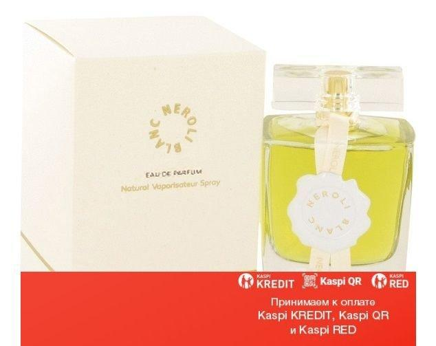 Au Pays de la Fleur d Oranger Neroli blanc Eau de Parfum парфюмированная вода объем 50 мл (ОРИГИНАЛ)