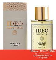 Ideo Parfumeurs Tarbouch Afandi парфюмированная вода объем 100 мл (ОРИГИНАЛ)