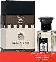 Profumi del Forte Roma Imperiale парфюмированная вода объем 100 мл (ОРИГИНАЛ)