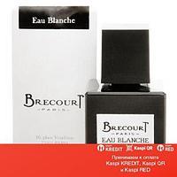 Brecourt Eau Blanche парфюмированная вода объем 100 мл тестер(ОРИГИНАЛ)