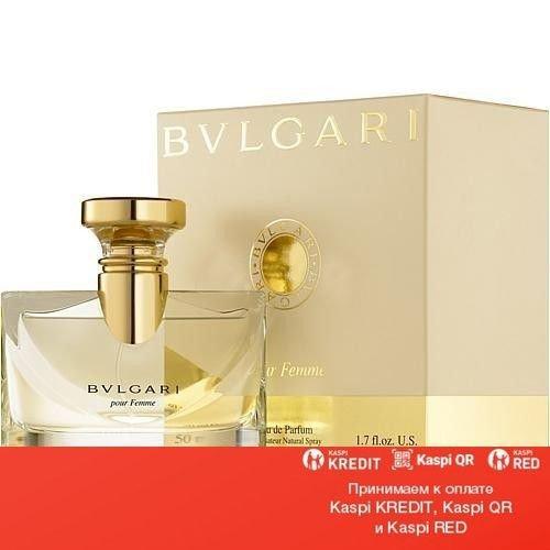 Bvlgari Pour Femme парфюмированная вода объем 50 мл(ОРИГИНАЛ)