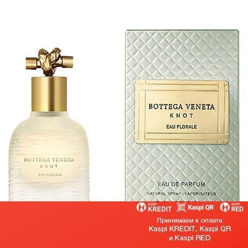 Bottega Veneta Knot Eau Florale парфюмированная вода объем 50 мл(ОРИГИНАЛ)