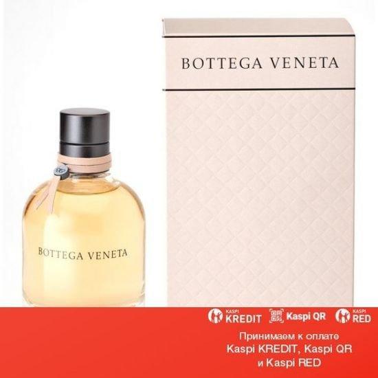 Bottega Veneta Bottega Veneta парфюмированная вода объем 75 мл(ОРИГИНАЛ)