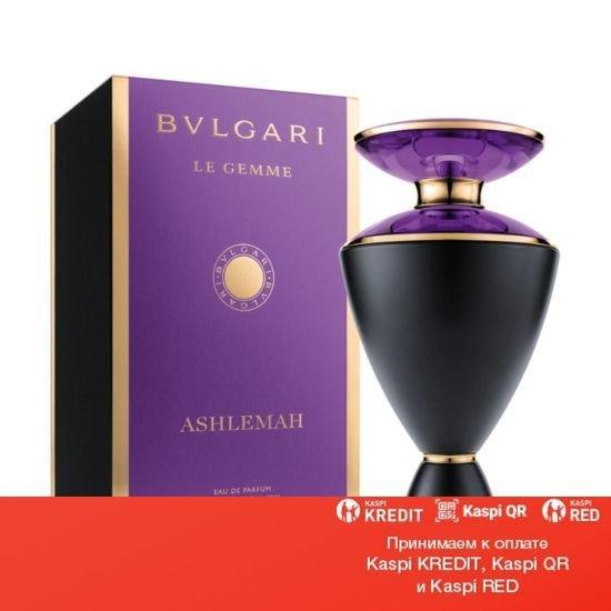 Bvlgari Le Gemme Ashlemah парфюмированная вода объем 100 мл(ОРИГИНАЛ)