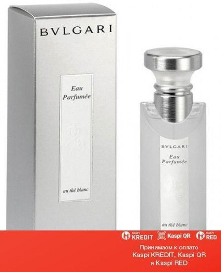 Bvlgari Eau Parfumee Au The Blanc одеколон объем 75 мл(ОРИГИНАЛ)