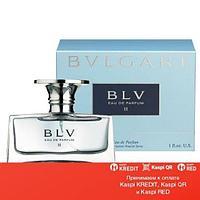 Bvlgari BLV Eau de Parfum II парфюмированная вода объем 30 мл тестер(ОРИГИНАЛ)