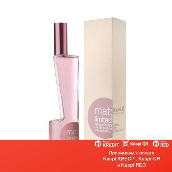 Masaki Matsushima Mat Limited парфюмированная вода объем 40 мл(ОРИГИНАЛ)