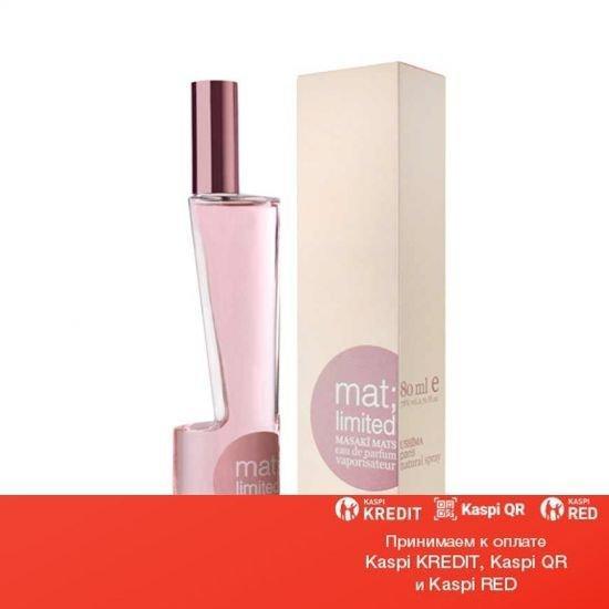 Masaki Matsushima Mat Limited парфюмированная вода объем 40 мл тестер(ОРИГИНАЛ)