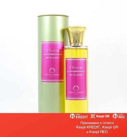 Parfum d'Empire 3 Fleurs парфюмированная вода объем 50 мл(ОРИГИНАЛ)