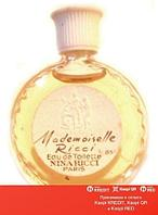 Nina Ricci Mademoiselle Ricci туалетная вода винтаж объем 108 мл (ОРИГИНАЛ)