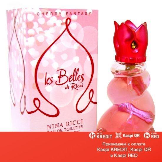 Nina Ricci Les Belles de Ricci Cherry Fantasy туалетная вода объем 50 мл(ОРИГИНАЛ)