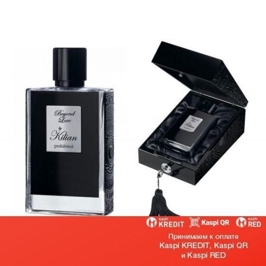 Kilian Beyond Love Prohibited парфюмированная вода объем 50 мл refill(ОРИГИНАЛ)