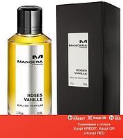 Mancera Roses Vanille парфюмированная вода объем 120 мл (ОРИГИНАЛ)