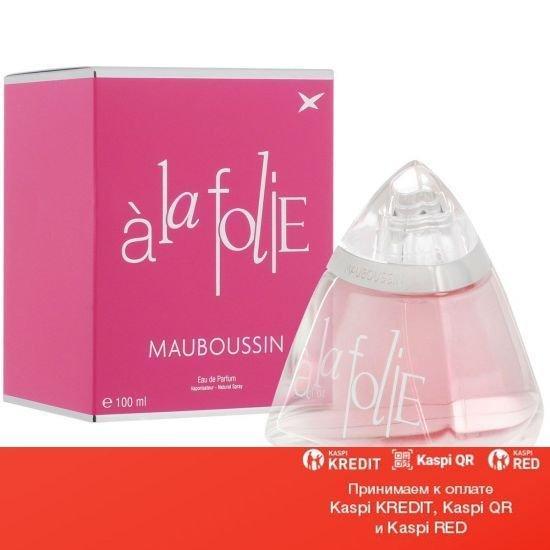 Mauboussin a la Folie парфюмированная вода объем 100 мл(ОРИГИНАЛ)