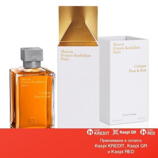 Maison Francis Kurkdjian Cologne Pour Le Soir одеколон объем 200 мл тестер(ОРИГИНАЛ)