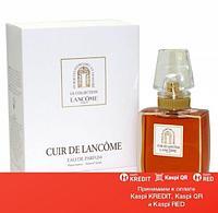 Lancome Cuir De Lancome парфюмированная вода объем 50 мл(ОРИГИНАЛ)