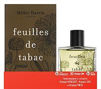 Miller Harris Feuilles de Tabac парфюмированная вода объем 100 мл(ОРИГИНАЛ)