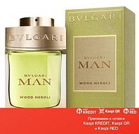Bvlgari Man Wood Neroli парфюмированная вода объем 60 мл(ОРИГИНАЛ)