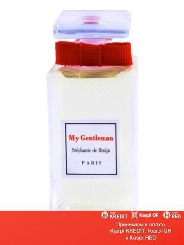 Stephanie de Bruijn My Gentleman парфюмированная вода объем 100 мл тестер (ОРИГИНАЛ)