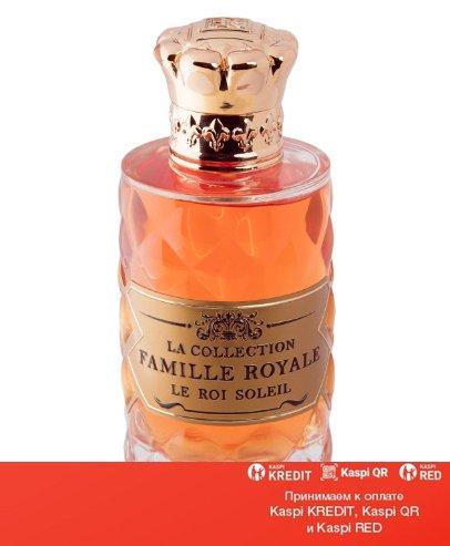 Les 12 Parfumeurs Francais Le Roi Soleil духи объем 100 мл тестер (ОРИГИНАЛ)