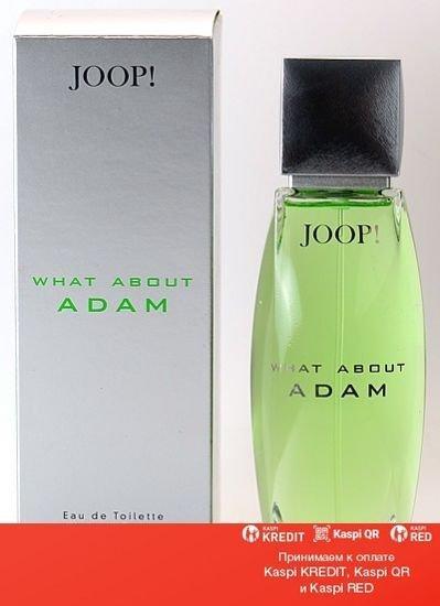 Joop! What About Adam парфюмированная вода объем 125 мл тестер (ОРИГИНАЛ)
