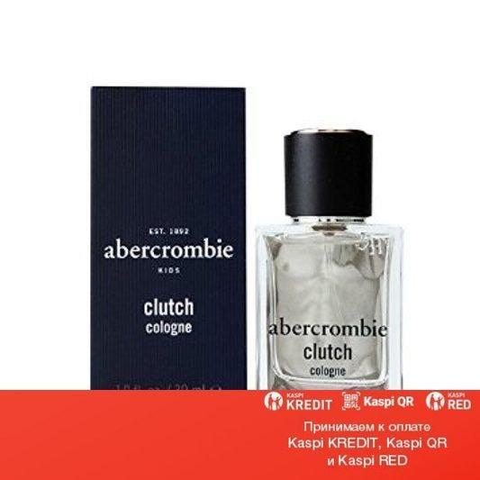 Abercrombie & Fitch Clutch одеколон объем 30 мл (ОРИГИНАЛ)