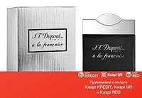S.T. Dupont A La Francaise For Men парфюмированная вода объем 100 мл (ОРИГИНАЛ)
