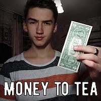 Money to tea