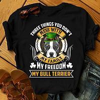 "Футболка с принтом ""Three things you don't mess with my family, my freedom, my Bull terrier"""