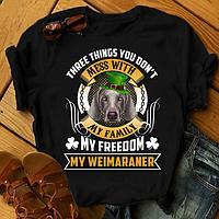 "Футболка с принтом ""Three things you don't mess with my family, my freedom, my Weimaraner"""