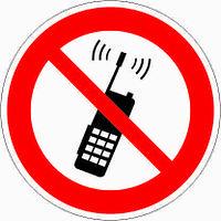 Знак Запрещается пользоваться мобильным (сотовым) телефоном или переносной рацией