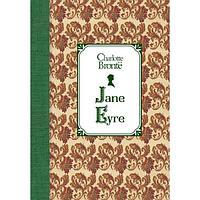 Бронте Ш.: Джейн Эйр = Jane Eyre