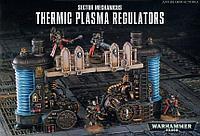 Sector Mechanicus: Thermic Plasma Regulators (Сектор механикус: Регуляторы термической плазмы)
